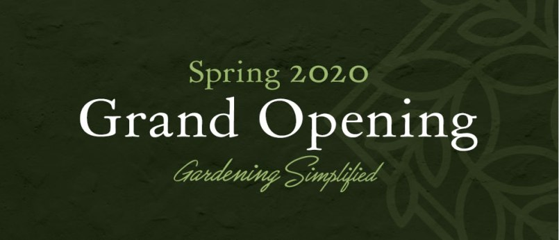 Grand Opening Spring 2020